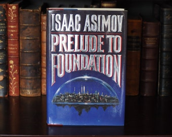 Isaac Asimov Prelude to Foundation First Edition Doubleday 1988 Science Fiction Home Library Decoration