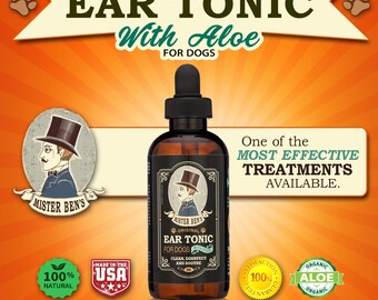 Most effective Ear Tonic for dogs - Mister Ben's 4 0z Original Ear Tonic w/Aloe - Fast Relief.  Free ebook & 1 Dollar donation to Rescue