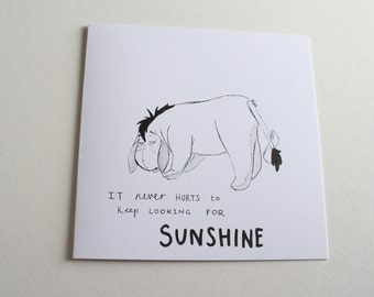 Hand-drawn Eeyore 6X6 Quote Card