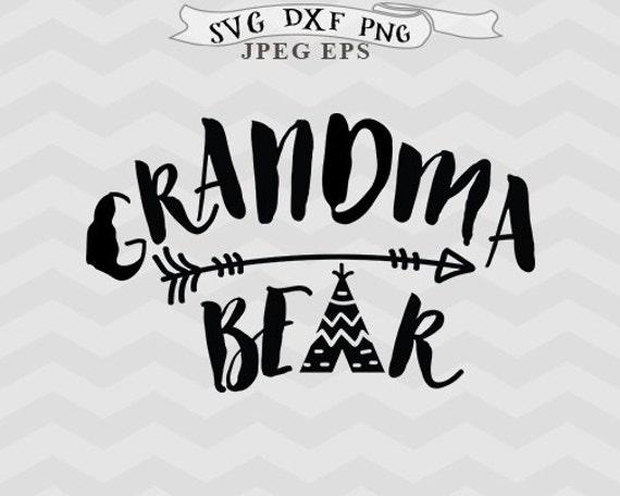 Grandma Bear Svg Mama Bear Svg Mothers Day Ssv Grandma Svg