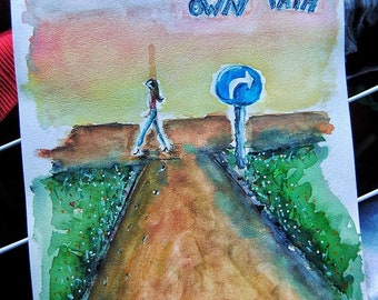 """Original """"Choose your own path"""" watercolor illustration. Inspiring drawing. Nursery decor. Wall art painting. Inspiring Quotes. Home Decor"""