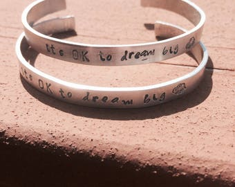 SALE! It's Ok To Dream Big Cuff Bracelet - Aluminum - Inspirational - Gifts - Holiday Gifts - Inspirational Gifts