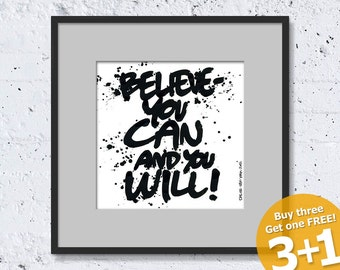 NEW YORK QUOTE #06, Believe You Can, Black Ink, Instant Download, Ready for Printing, Home/Office Decor, Wall Art, Resizable and Reusable