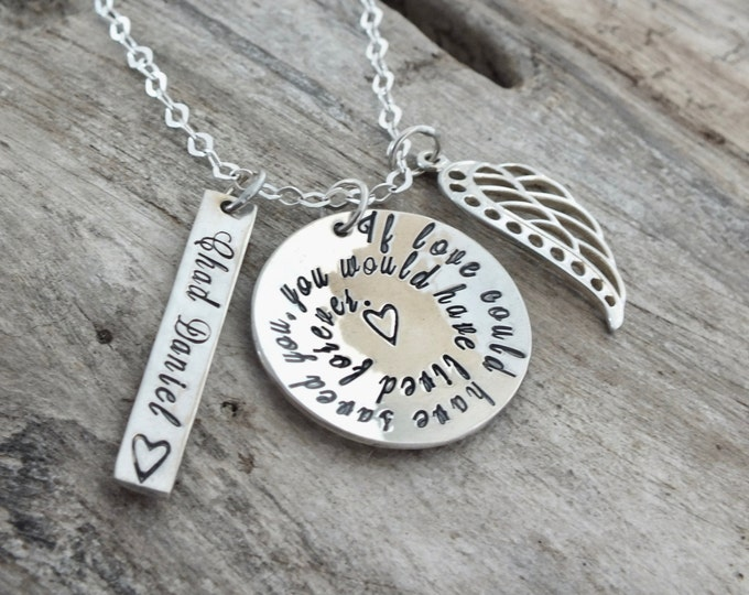 Memorial Necklace | If Love Could Have Saved You | You Would Have Lived Forever | Memorial Jewelry | Sympathy Gift | Lost Loved One Gift