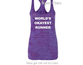 World's Okayest Runner Fitness Tank - Any Color