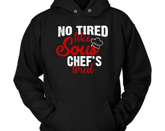 Sous Chef hoodie. Cute and funny gift idea