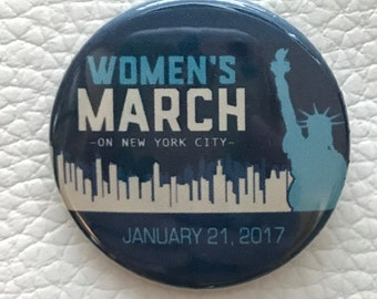"""Woman's March on NYC 1 1/2"""" pin"""