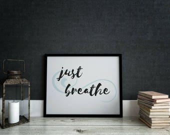 Just Breathe Print | Wall Hanging | Instant Download | Home Decor | Motivational Print | Wall Decor | Mantra | Affirmation