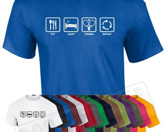 Eat Sleep Tennis Repeat T Shirt   Funny Gift   Wimbledon Grandslam Sport   Free Delivery to UK Customers   Various Colours Available