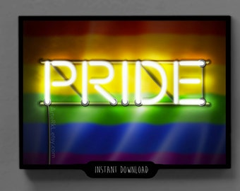 Pride, Gay, LGBT, Flag, Neon, Print, Poster, Illustration, Printable, Original Art, Gift for him, Gift for her, Decor, INSTANT DOWNLOAD