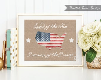 Art Print - Land of the Free Because of the Brave Patriotic American Flag 4th of July Memorial Labor Day Printable - PAT