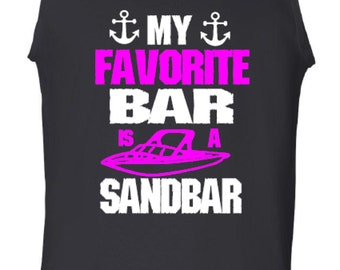 Funny Tank Top, My Favorite Bar is a Sandbar, Printed Tank, Personalized Tank Top