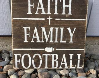 Faith Family Football Handmade Wooden Sign Football Decor