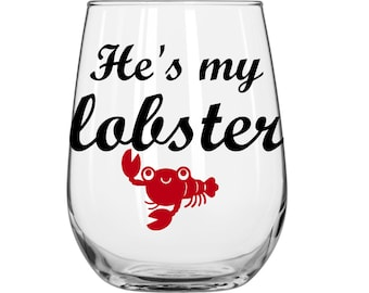 """1 """"He's My Lobster"""" Glasses w/ Cute Lobster - Personalized - Wedding Glasses - Valentines's Day - FRIENDS - Love"""