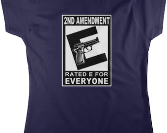 2nd Amendment Rated For Everyone, Right to Bear Arms Women's T-shirt, NOFO_00256