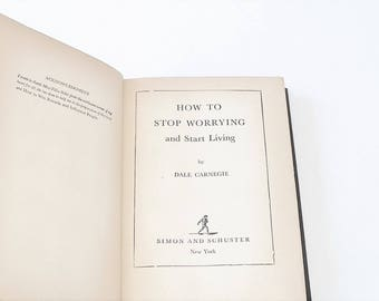 Dale Carnegie Book, How to Stop Worrying, and Start Living, C.R. 1944, to 1948. Simon Schuster, New York, Hardcover No D. J.