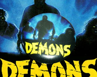 "H053 Demons 1"" Pinback Button Pin Cult Classic Horror Cinema Film Movie Dario Argento Lamberto Bava Italian Italy"