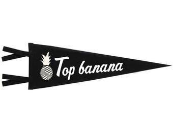Felt Pennant - Top Banana