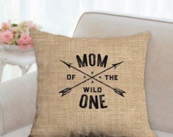 Mom of the Wild One Mothers Day Pillow