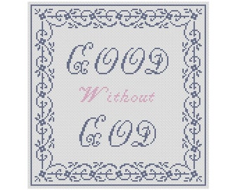 Good Without God Cross-Stich Pattern
