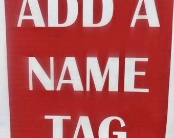 Add a Name Tag / Personalized