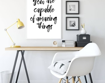 You Are Capable Of Amazing Things Printable Wall Art, Quote Poster, Home Decor, Typography Sign, Inspiration, Motivation, Instant Download