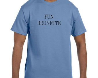 Funny Humor Tshirt Fun Brunette model xx50419