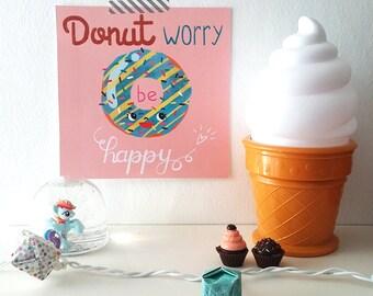 PDF Affiche - Donut worry - pun - print - children print