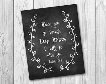 When you go through deep waters, I will be with you - chalkboard printable