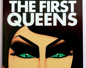 The FIRST QUEENS