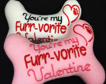Dog Bone Toy You're my Furr-vorite Valentine