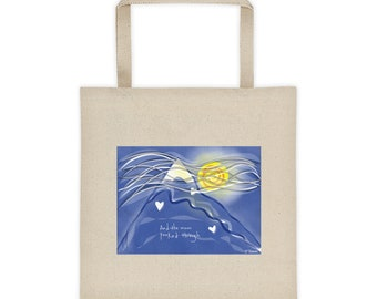 "Tote bag - ""And the moon peeked through"""
