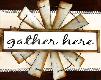 Gather Here Sign / Framed Gather Here sign / Gather / Rustic Gather Sign / Farmhouse Gather Here Sign