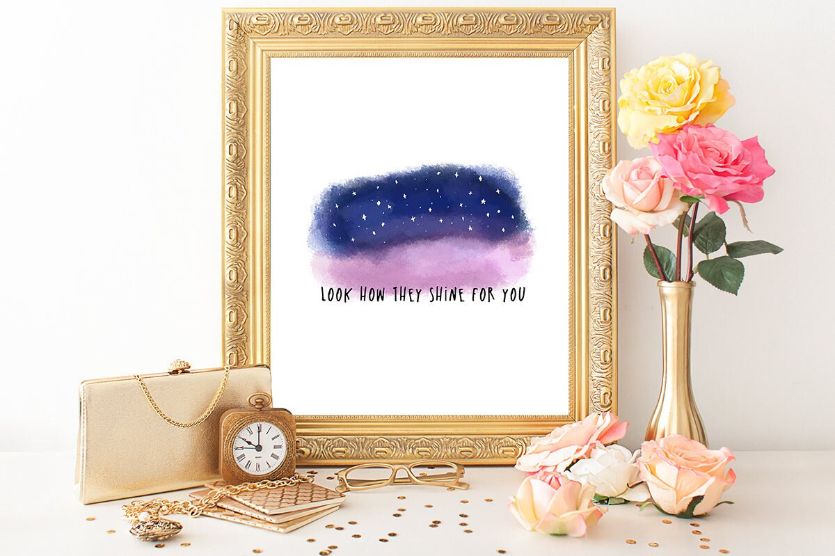 Coldplay Lyrics Print Look How They Shine for You