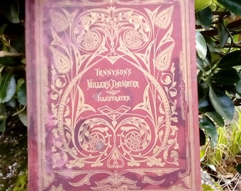Illustrated antique Tennyson, beautiful ornate cover, mid 1800s. The Miller's Daughter. Damaged.