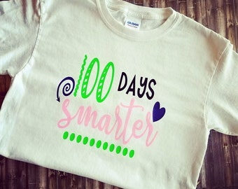 100th Day of School  shirt-100th day of school t-shirt-One Hundred Days Of School Shirt-100 Days Smarter-One Hundred Days Smarter-Teacher