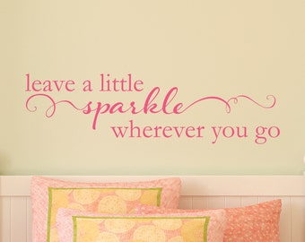 Wall Quote Decal Leave A Little Sparkle Girls Nursery Kids Wall Art Decor Vinyl Decal