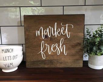 Market Fresh - Wood Sign