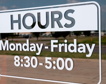 Custom Hours - Vinyl Decal