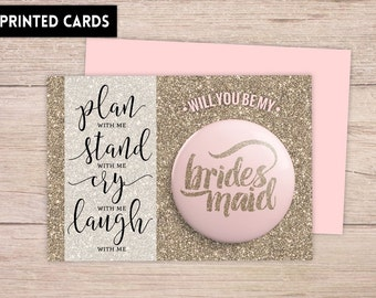 Will You Be My Bridesmaid Card, Will You be My Bridesmaid,  Bridesmaid Card, Bridesmaid button, plan stand cry laugh