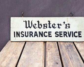 Vintage Wood Advertising Sign, Salvaged Storefront Webster's Insurance Service Business Sign