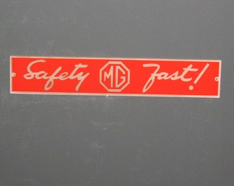 MG Safety Fast Red Sign Man Cave Garage Art MGB