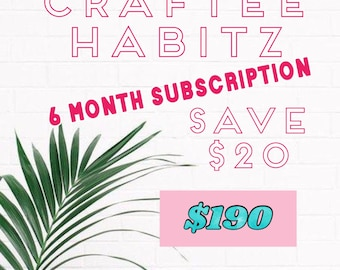 Craftee Habitz 6 Month subscription of Craft Workshoppes
