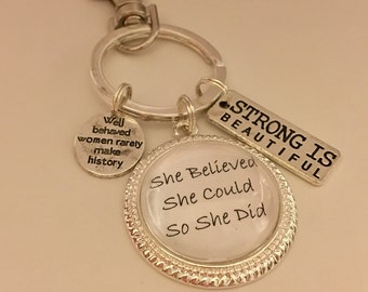 She believed she could so she did - keychain