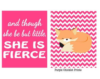 And though She be but little She is Fierce Fox Print Pink Chevron Art SET of Prints Girl Nursery Room Wall Art Decor modern art decor