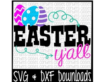 Easter SVG * Easter Y'all * Easter * Happy Easter * Easter Eggs Cut File - SVG & DXF Files - Silhouette Cameo, Cricut