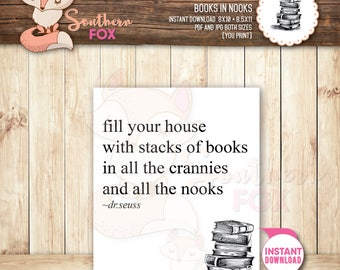 Books in Nooks -Instant Download 8.5x11 and 8x10-Digital Print,quote, books, book quote, dr seuss,book nook,book lover, book print, book art