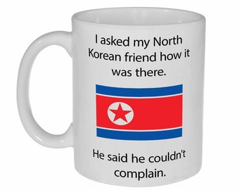 North Korean Friend- funny coffee or tea mug