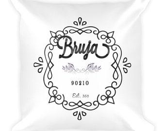 Bruja 90210 Throw Pillow !