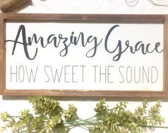 Amazing Grace How Sweet The Sound Wooden Sign -- Rustic Wall Decor - Hymn Sign -- Religious Sign -- amazing grace sign - farmhouse sign